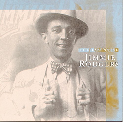 Jimmie Rodgers Essential