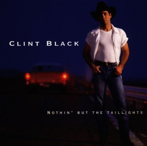 Black Clint Nothin' But The Taillights