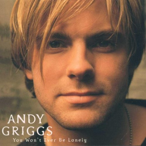 Andy Griggs You Won't Ever Be Lonely Hdcd