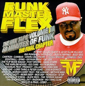Funkmaster Flex Vol. 3 Mix Tape Final Chapter