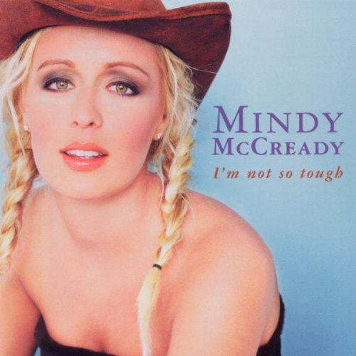 Mindy Mccready I'm Not So Tough