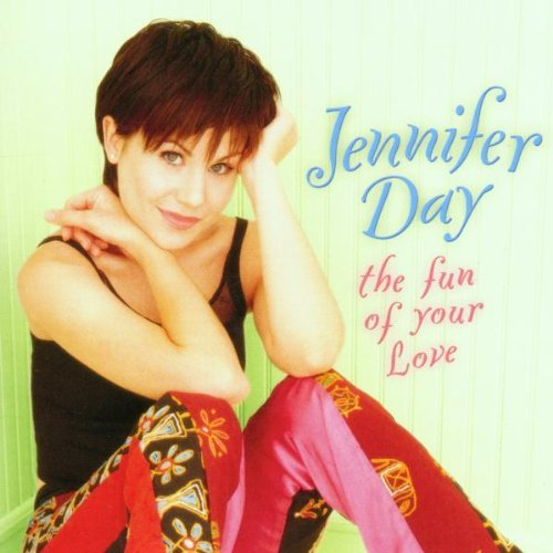 Jennifer Day Fun Of Your Love