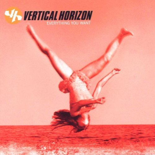 Vertical Horizon Everything You Want