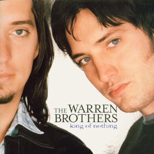 Warren Brothers King Of Nothing CD R
