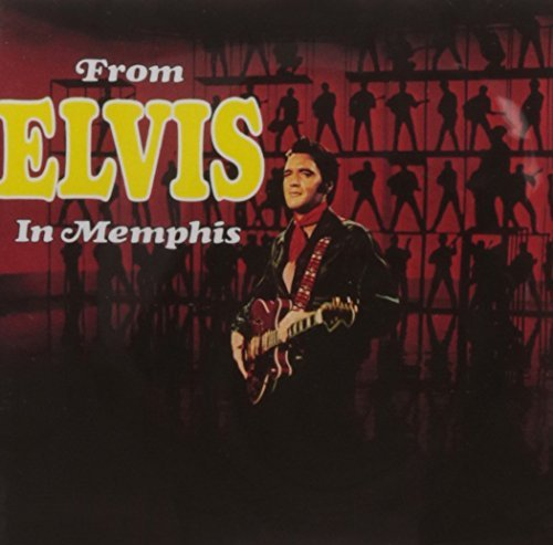 Elvis Presley From Elvis In Memphis Incl. Bonus Tracks