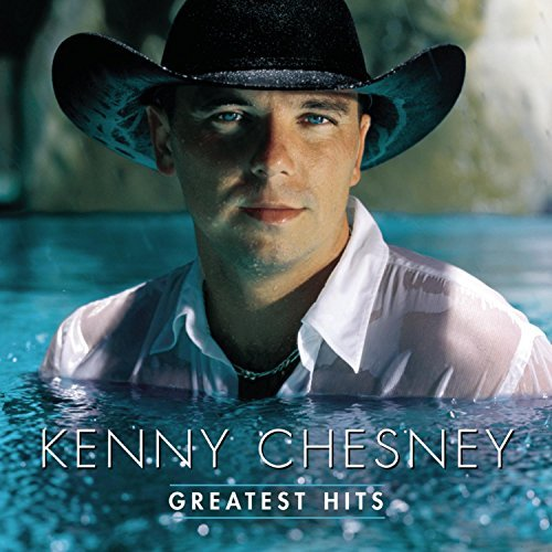 Kenny Chesney Greatest Hits Greatest Hits