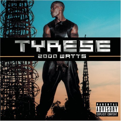 Tyrese 2000 Watts Explicit Version