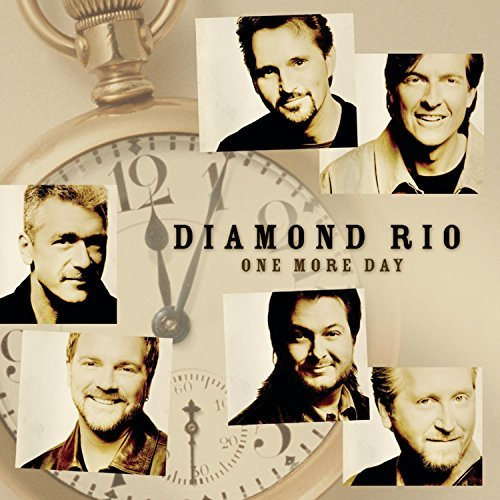 Diamond Rio One More Day CD R