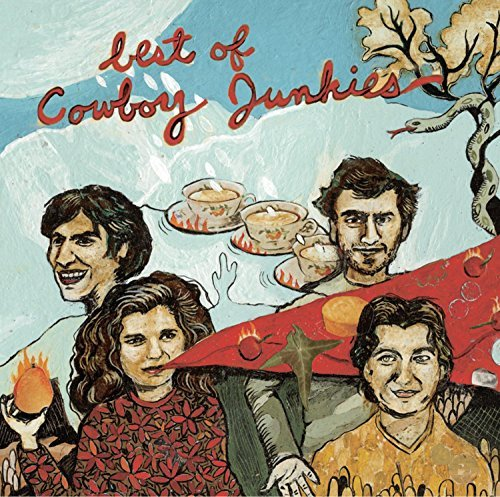 Cowboy Junkies Best Of Cowboy Junkies