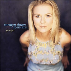 Carolyn Dawn Johnson Georgia B W Love Is Always Worth The A