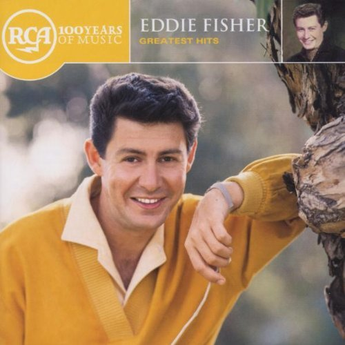 Eddie Fisher Greatest Hits CD R Rca 100th Anniversary