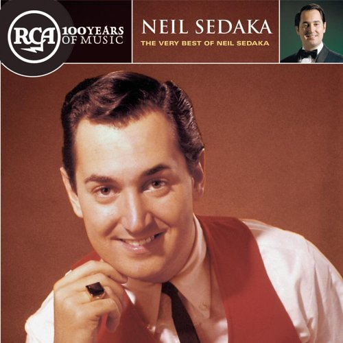 Neil Sedaka Very Best Of Neil Sedaka Rca 100th Anniversary