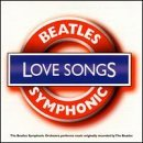 Beatles Symphonic Orchestra Love Songs