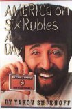 Yakov Smirnoff America On Six Rubles A Day