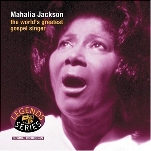 Mahalia Jackson World's Greatest Gospel Singer