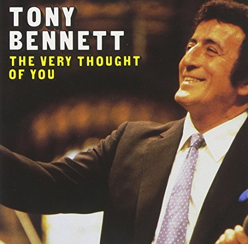 Tony Bennett Very Thought Of You