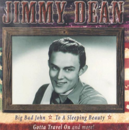 Dean Jimmy Big Bad John