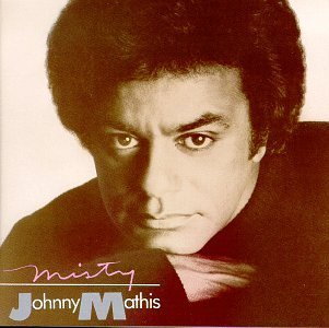 Johnny Mathis Misty
