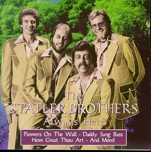 Statler Brothers Always Here