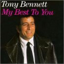 Tony Bennett My Best To You