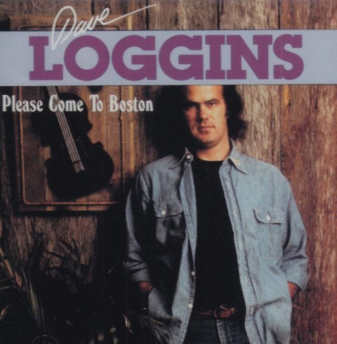 Loggins Dave Please Come To Boston
