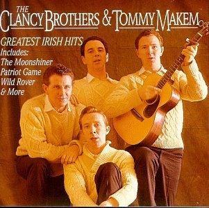 Clancy Brothers Makem Greatest Irish Hits