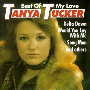 Tanya Tucker Best Of My Love