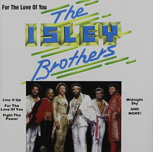 Isley Brothers For The Love Of You