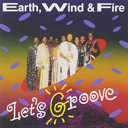 Earth Wind & Fire Let's Groove