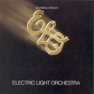Electric Light Orchestra Burning Bright