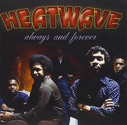 Heatwave Always & Forever