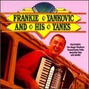 Frank Yankovic Happy Wanderer