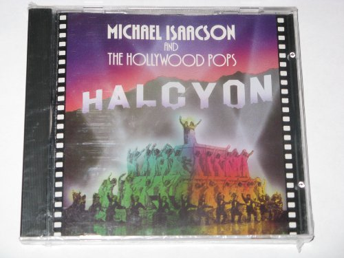 Michael & The Hollywood Pops Isaacson Halcyon