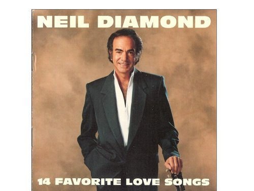 Neil Diamond 14 Favorite Love Songs