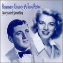 Rosemary Clooney You Started Something