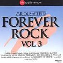 Forever Rock Vol. 3 Forever Rock Men At Work Meat Loaf Adam Ant Forever Rock