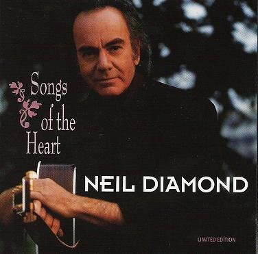 Neil Diamond Songs Of The Heart