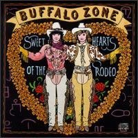 Sweethearts Of The Rodeo Buffalo Zone