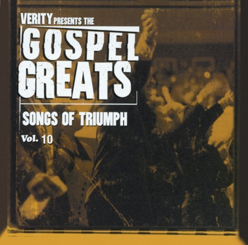 Gospel Greats Vol. 10 Praise & Worship