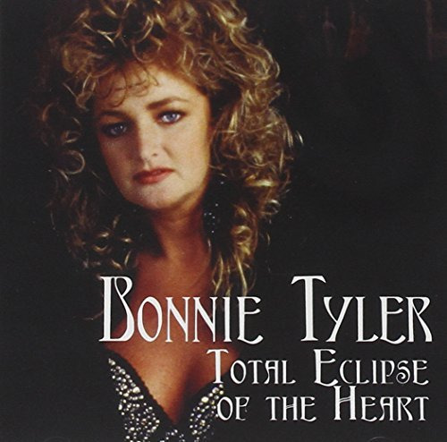Tyler Bonnie Total Eclipse Of The Heart