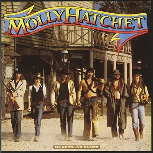 Molly Hatchet No Guts No Glory
