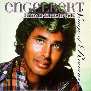 Englebert Humerdinck Songs Of Romance