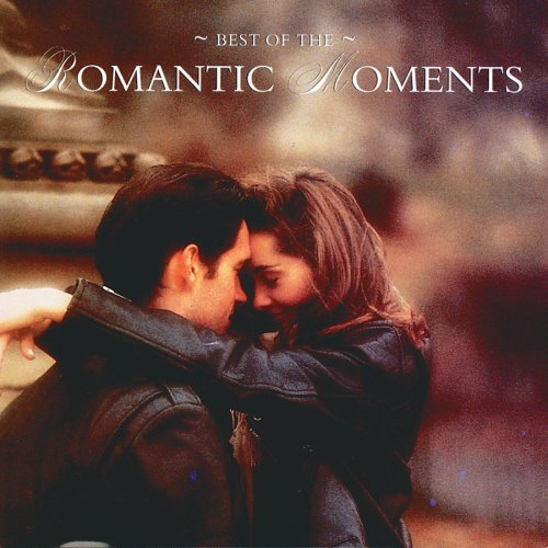 Best Of Romantic Moments Best Of Romantic Moments