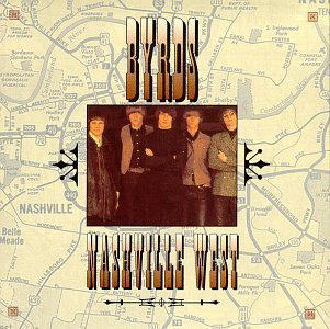 Byrds Nashville West