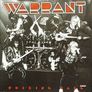 Warrant Rocking Tall