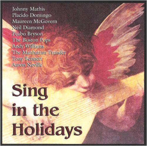 Sing In The Holidays Sing In The Holidays