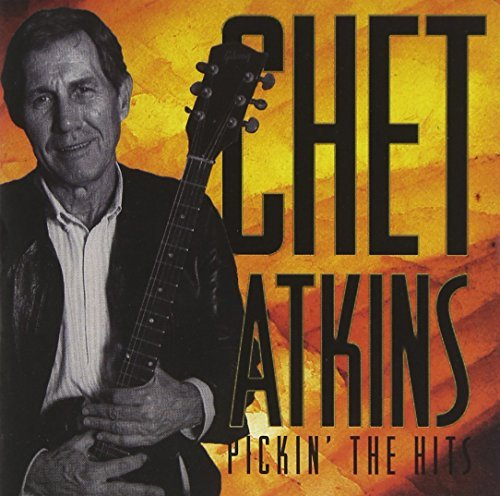 Chet Atkins Chet Picks The Hits