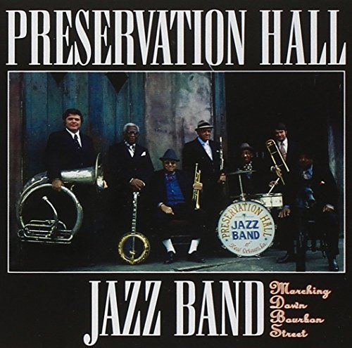 Preservation Hall Jazz Band Marching Down Bourbon Street