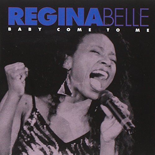 Regina Belle Baby Come To Me
