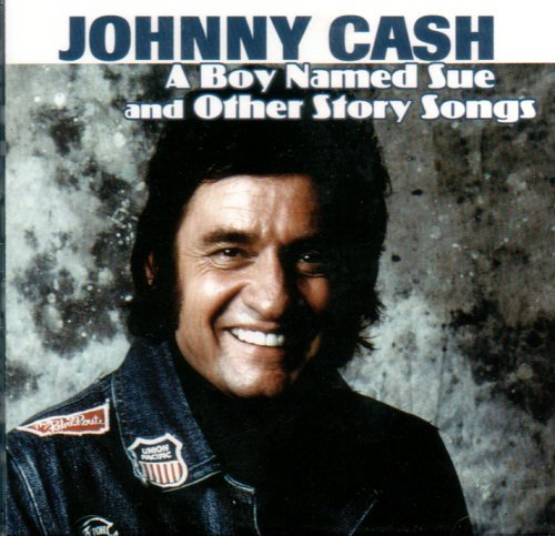 Cash Johnny Boy Named Sue & Other Story So